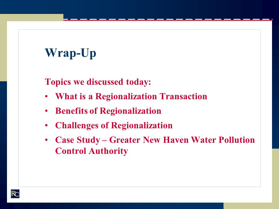 Wrap-Up Topics we discussed today: