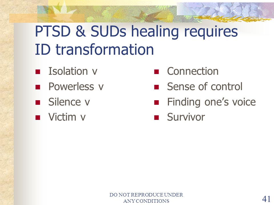 PTSD & SUDs healing requires ID transformation