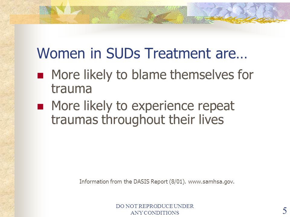 Women in SUDs Treatment are…