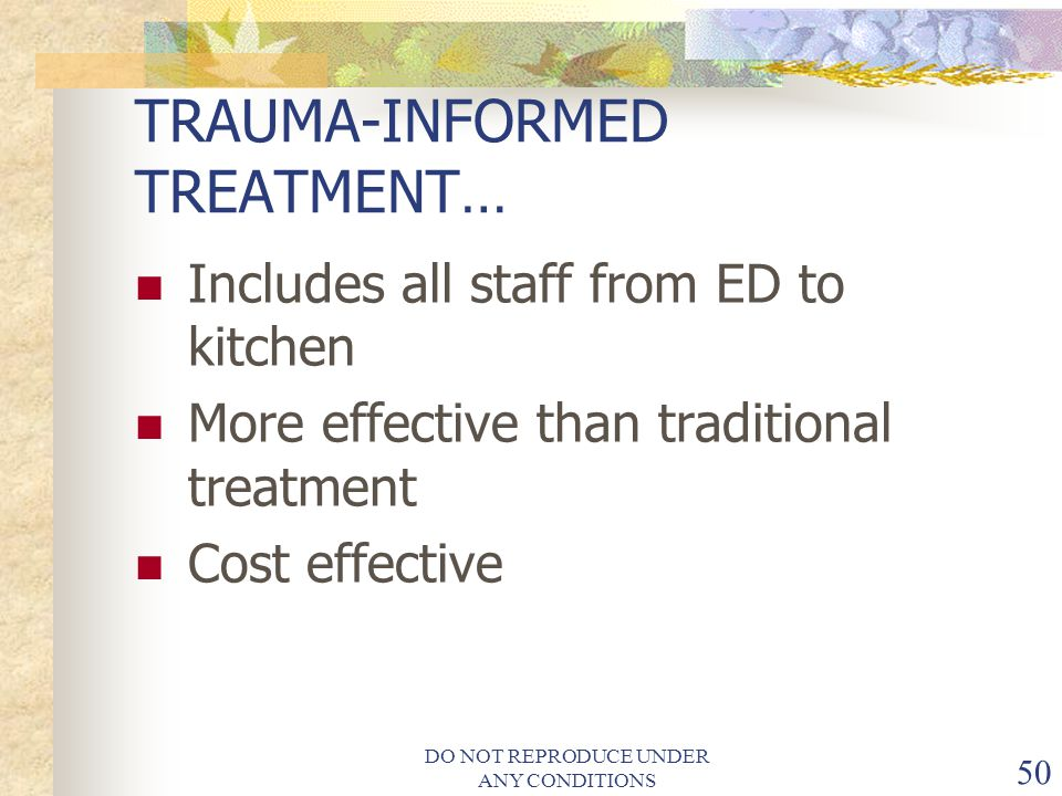 TRAUMA-INFORMED TREATMENT…