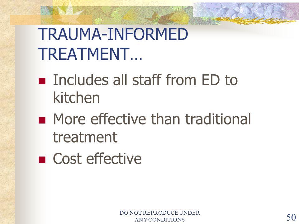 TRAUMA-INFORMED TREATMENT…
