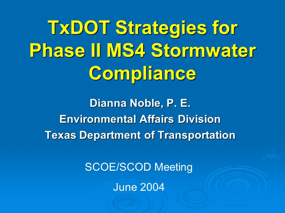 TxDOT Strategies for Phase II MS4 Stormwater Compliance