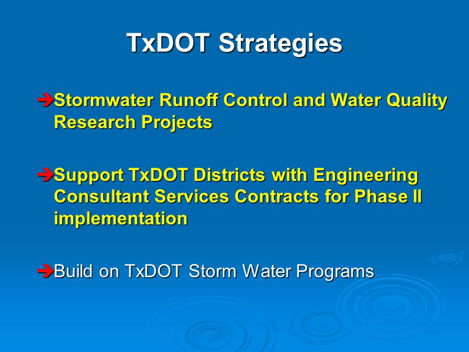 TxDOT Strategies Stormwater Runoff Control and Water Quality Research Projects.