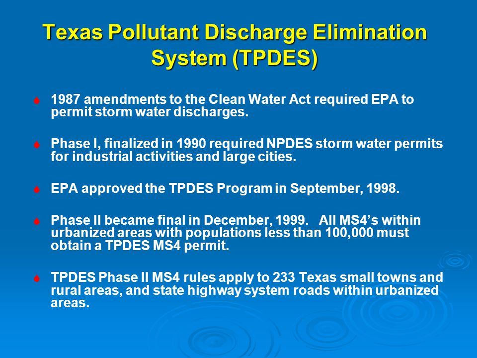Texas Pollutant Discharge Elimination System (TPDES)
