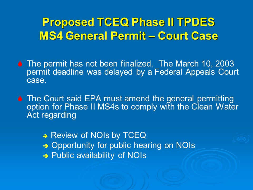 Proposed TCEQ Phase II TPDES MS4 General Permit – Court Case