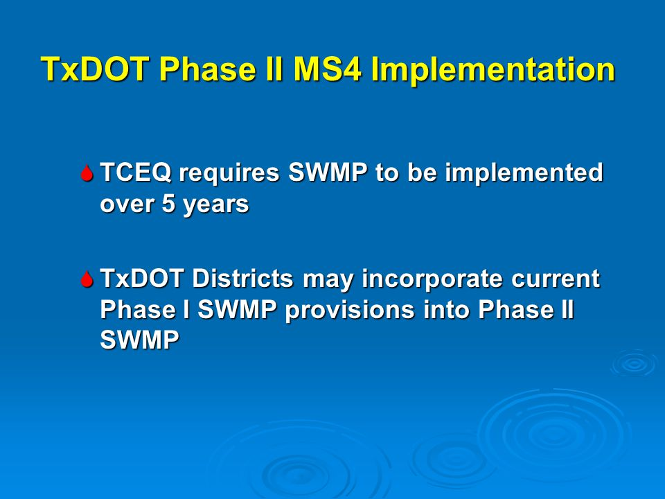 TxDOT Phase II MS4 Implementation