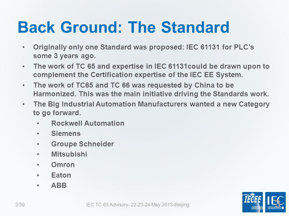 Back Ground: The Standard