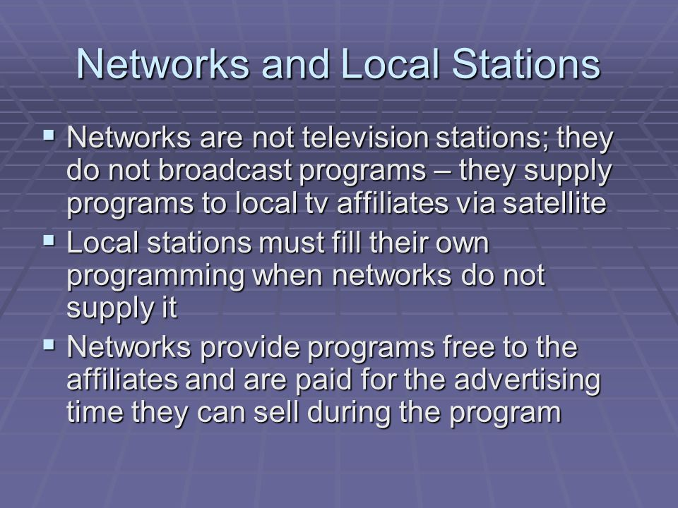 Networks and Local Stations