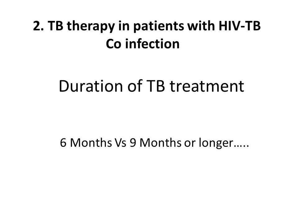 Duration of TB treatment