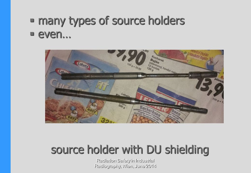 many types of source holders even…