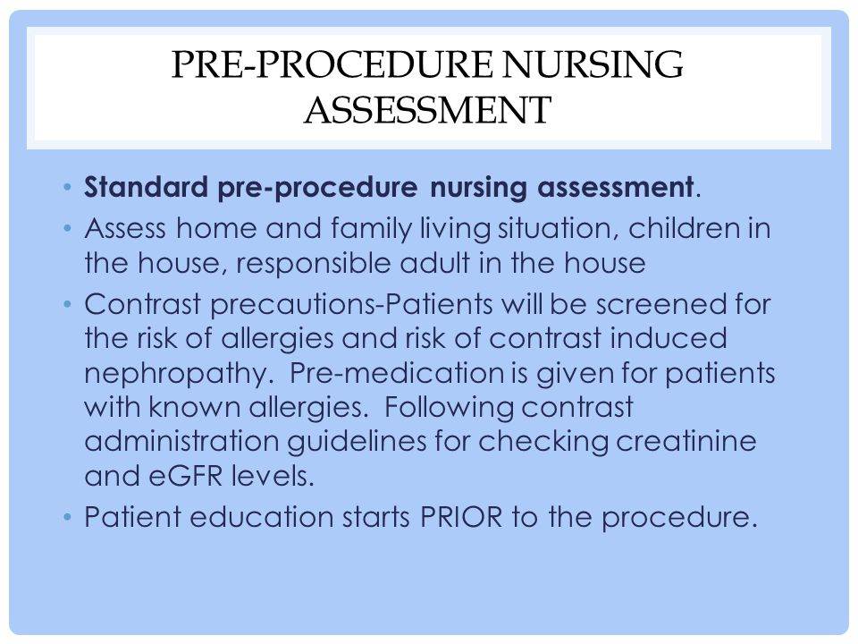 Pre-procedure nursing assessment
