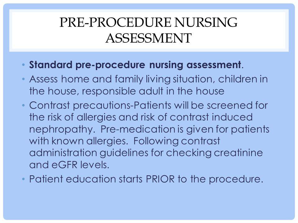 Pre-procedure nursing assessment