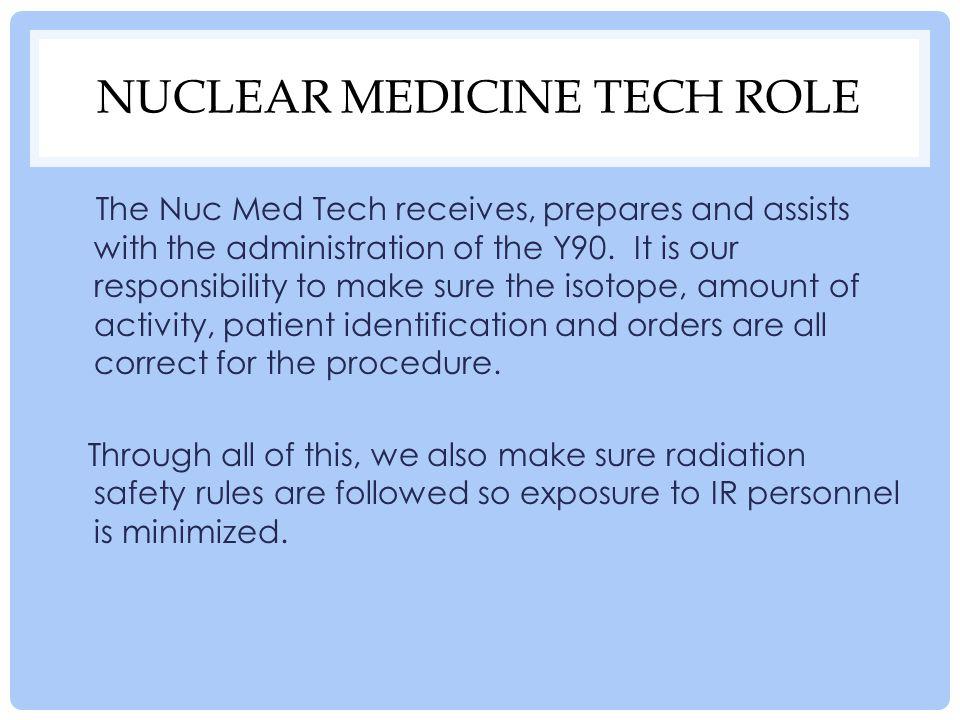 Nuclear Medicine Tech Role