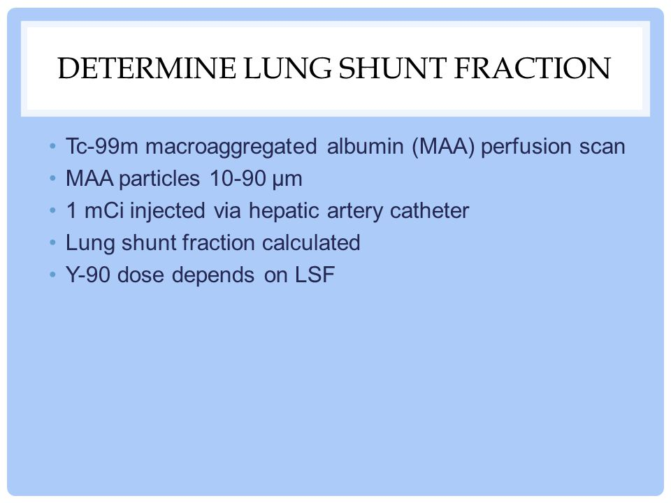 Determine Lung Shunt Fraction