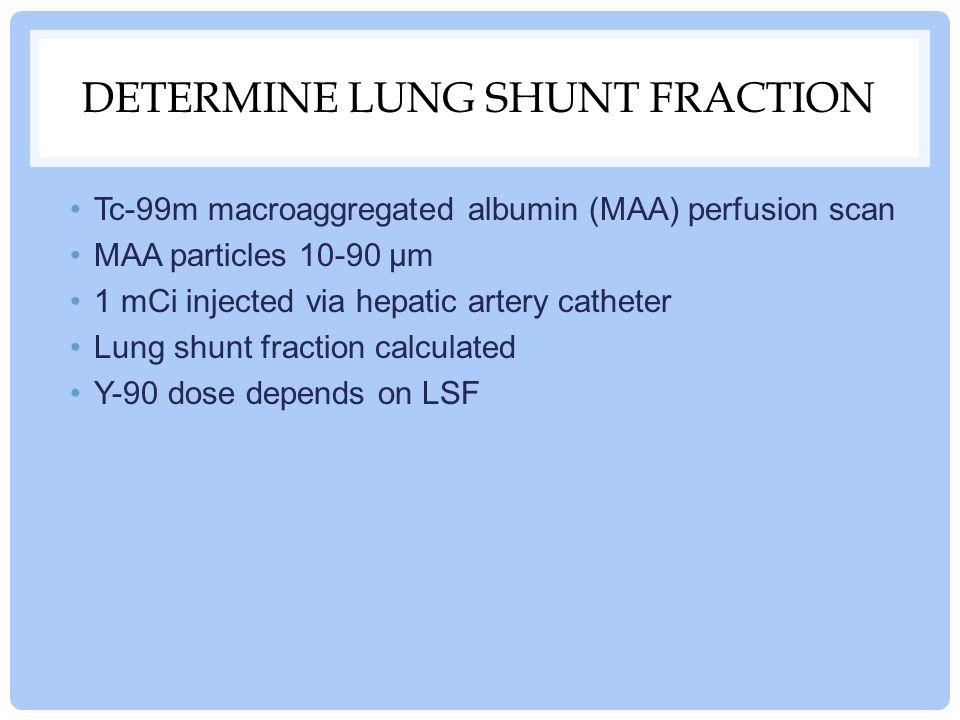 Determine Lung Shunt Fraction