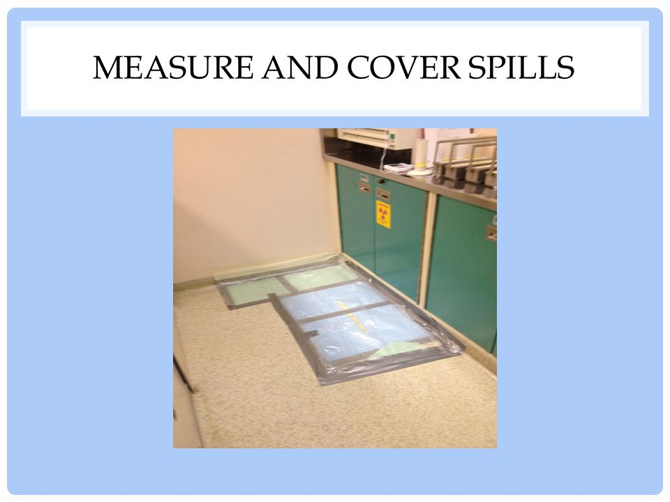 Measure and Cover Spills