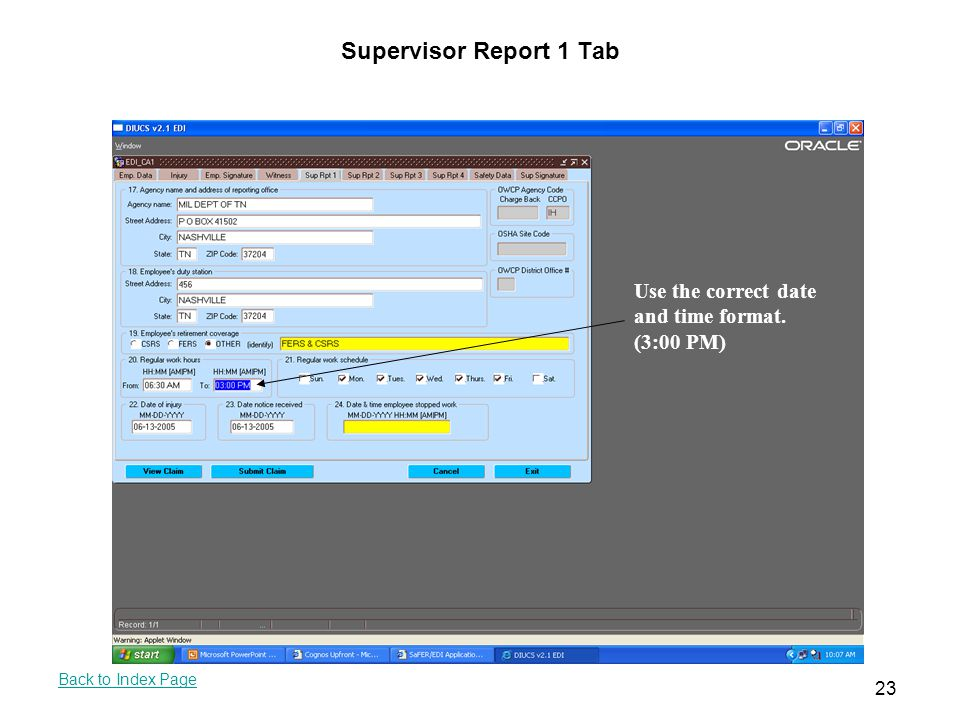 Supervisor Report 1 Tab Use the correct date and time format. (3:00 PM)