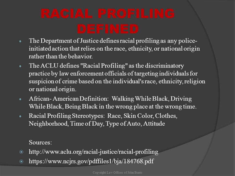 RACIAL PROFILING DEFINED