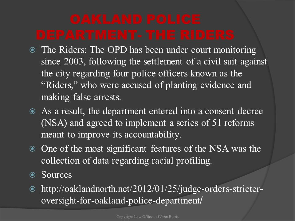OAKLAND POLICE DEPARTMENT- THE RIDERS
