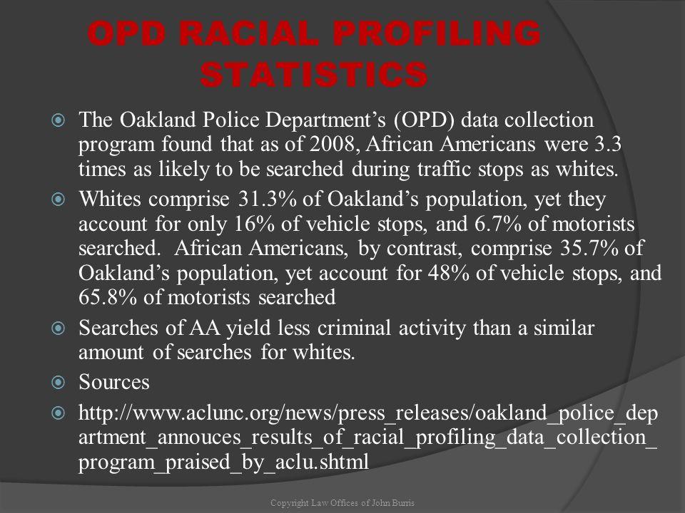 OPD RACIAL PROFILING STATISTICS