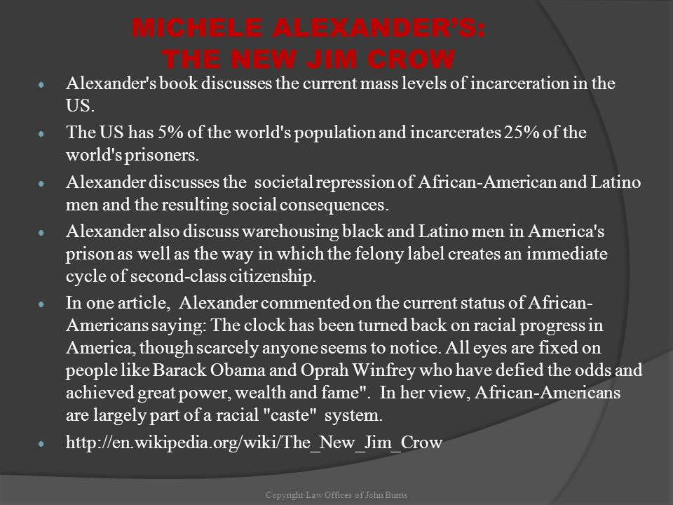 MICHELE ALEXANDER'S: THE NEW JIM CROW