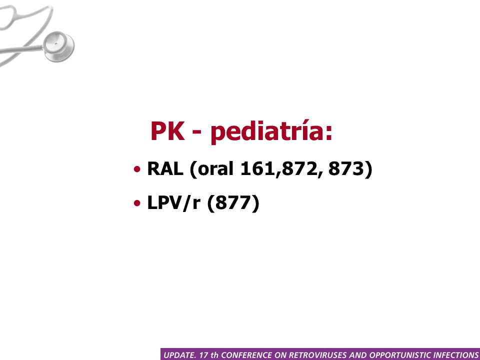 PK - pediatría: RAL (oral 161,872, 873) LPV/r (877)