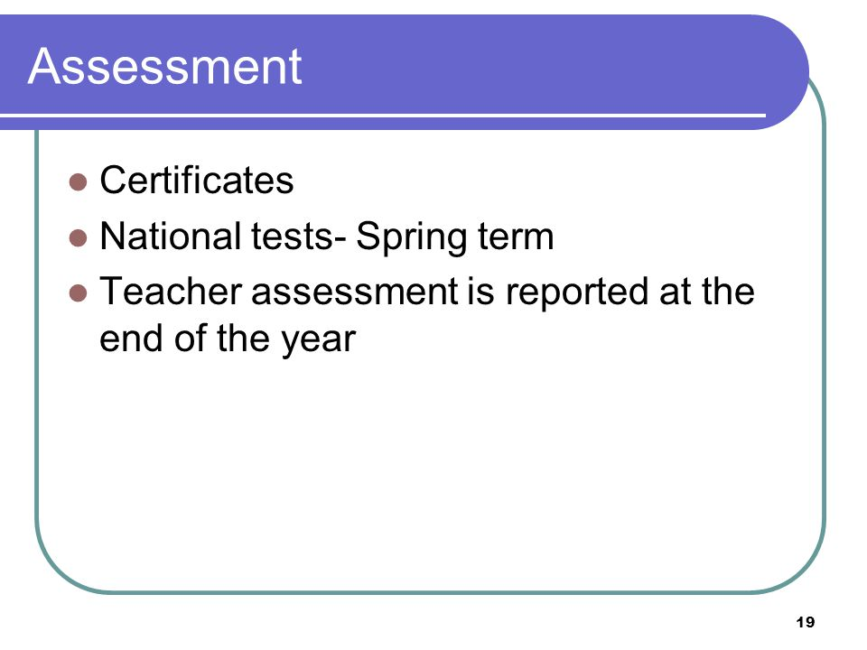 Assessment Certificates National tests- Spring term