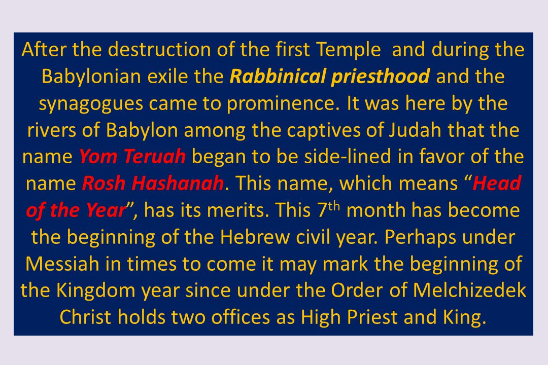 After the destruction of the first Temple and during the Babylonian exile the Rabbinical priesthood and the synagogues came to prominence.