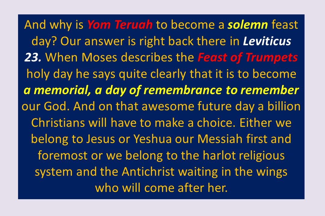 And why is Yom Teruah to become a solemn feast day