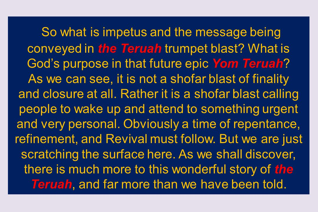 As we can see, it is not a shofar blast of finality