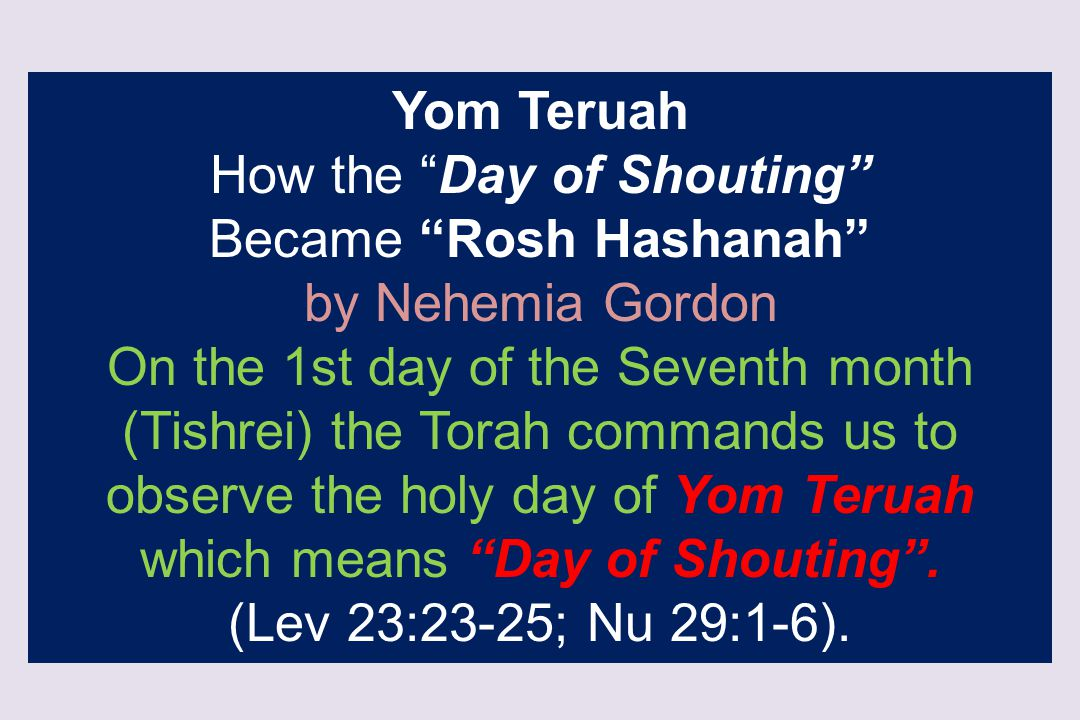 How the Day of Shouting Became Rosh Hashanah by Nehemia Gordon