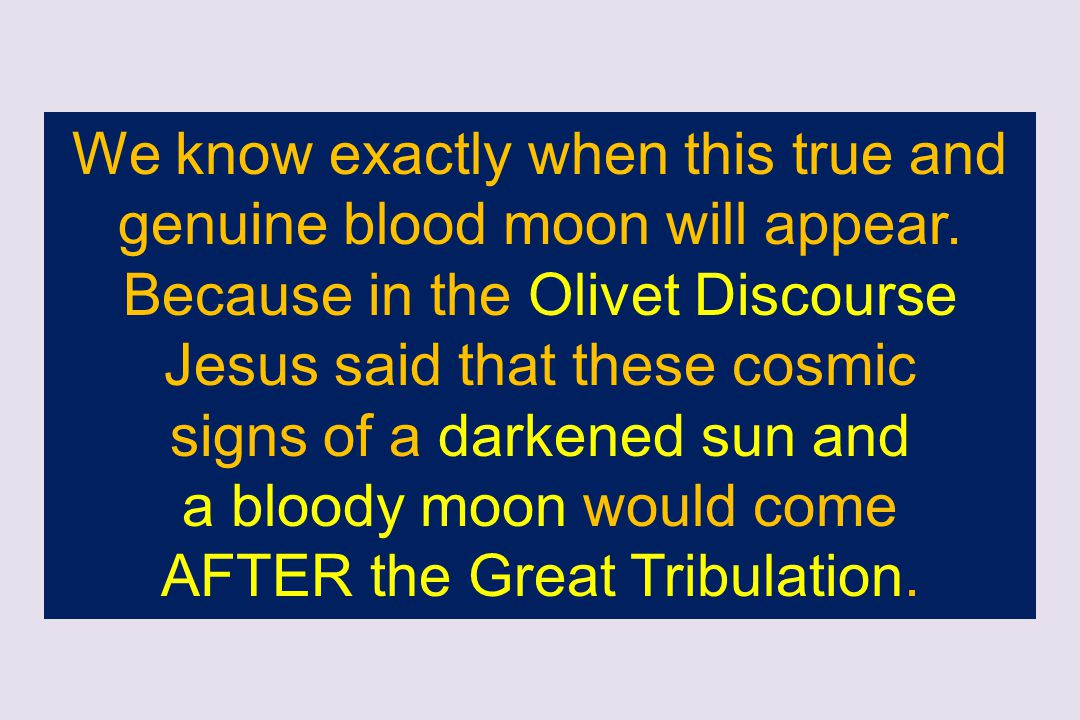 signs of a darkened sun and a bloody moon would come