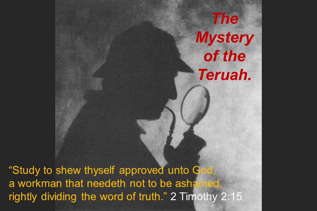 The Mystery of the Teruah.
