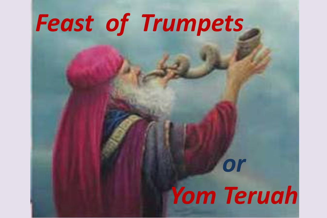 Feast of Trumpets or Yom Teruah