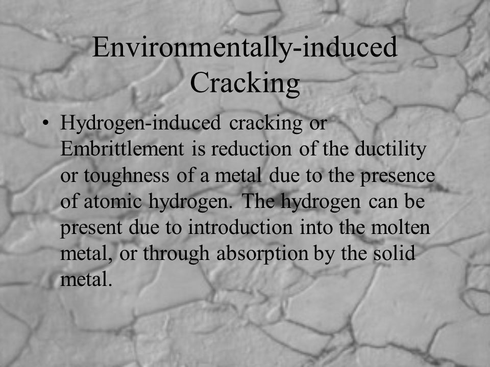 Environmentally-induced Cracking