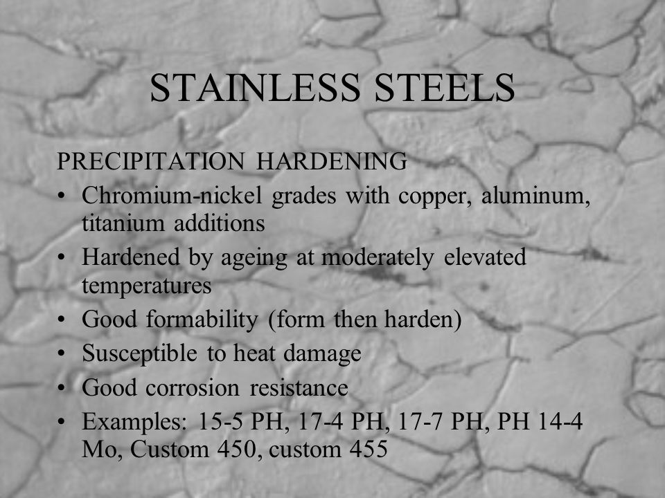 STAINLESS STEELS PRECIPITATION HARDENING