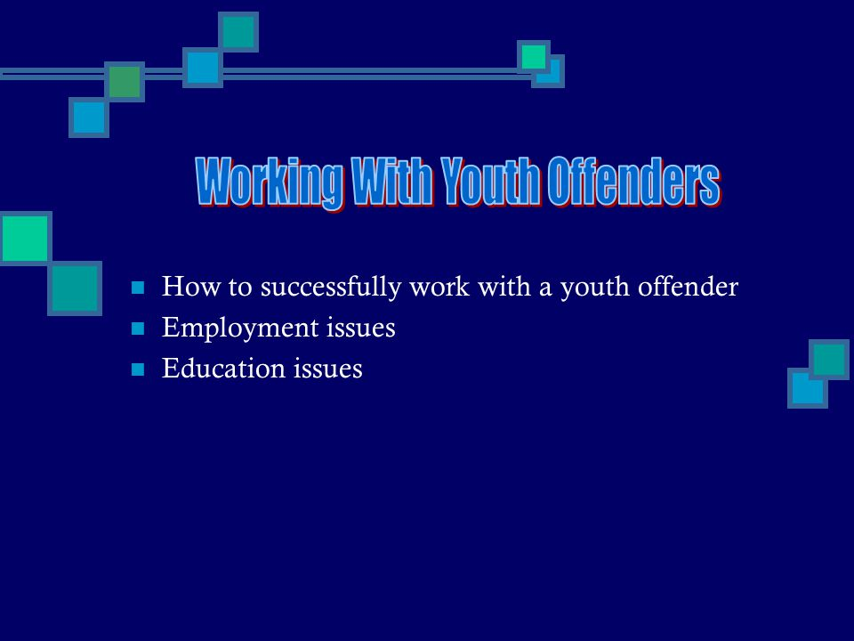 Working With Youth Offenders