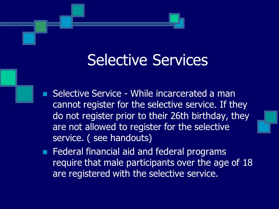 Selective Services