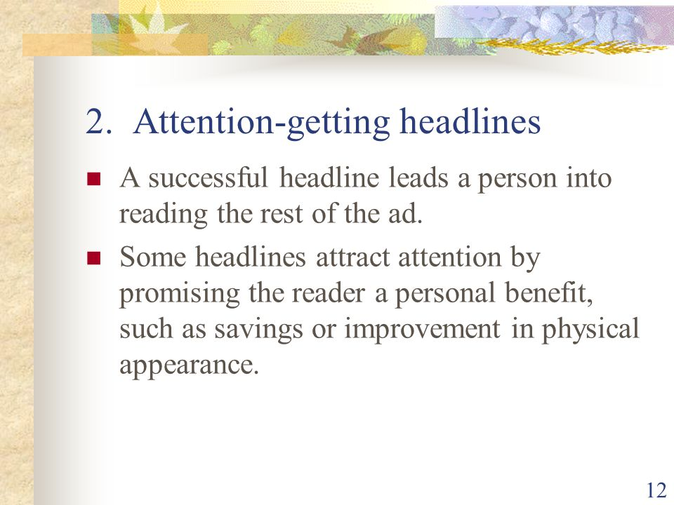 2. Attention-getting headlines