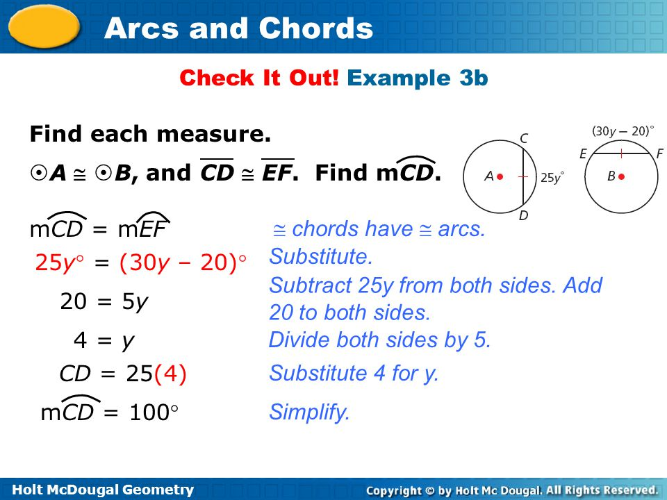 Check It Out! Example 3b Find each measure. A  B, and CD  EF. Find mCD. mCD = mEF.  chords have  arcs.