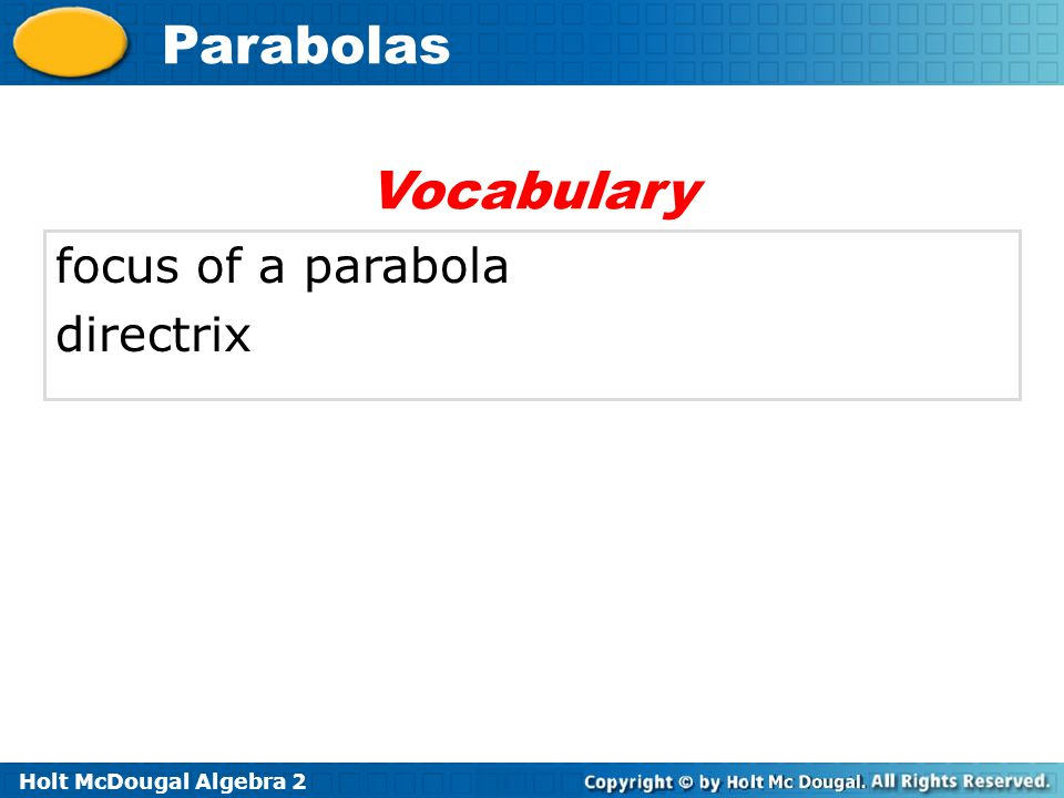 Vocabulary focus of a parabola directrix