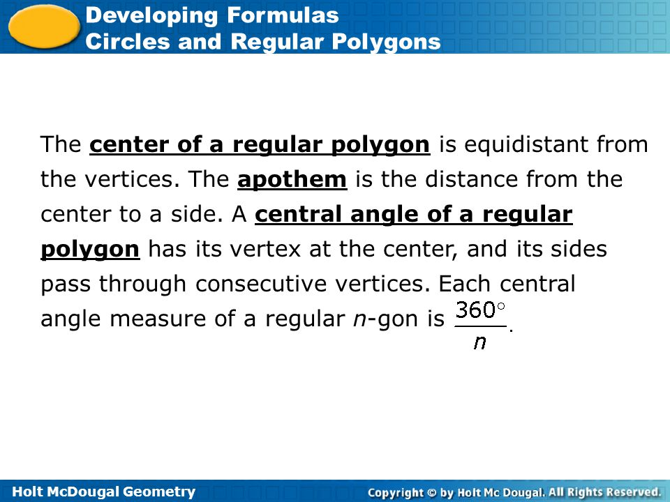 The center of a regular polygon is equidistant from the vertices