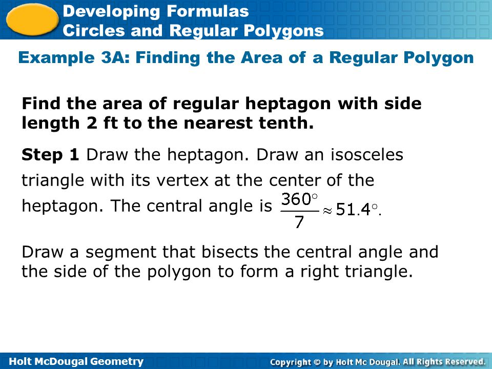 Example 3A: Finding the Area of a Regular Polygon