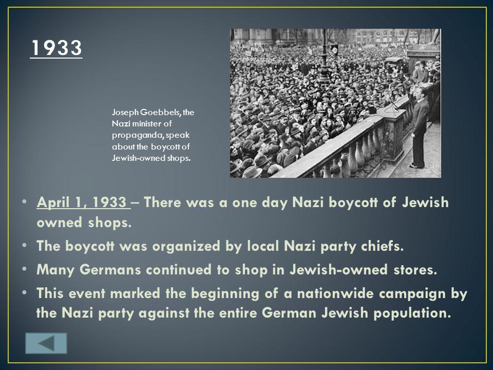 1933 Joseph Goebbels, the Nazi minister of propaganda, speak about the boycott of Jewish-owned shops.