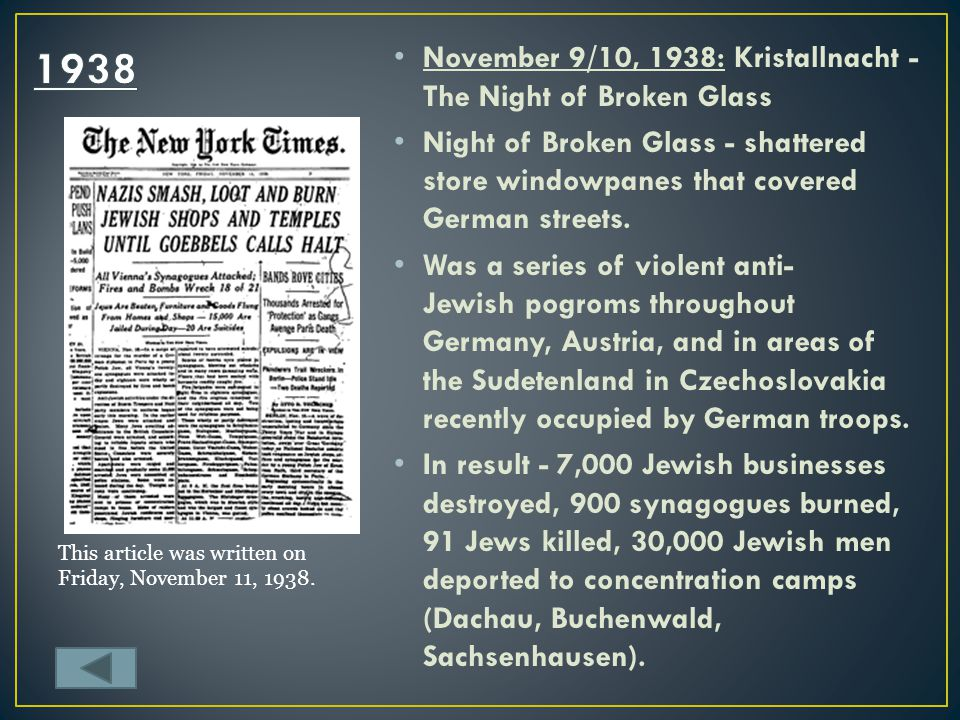1938 November 9/10, 1938: Kristallnacht - The Night of Broken Glass
