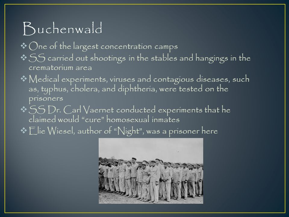 Buchenwald One of the largest concentration camps