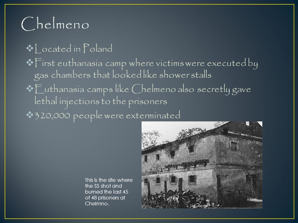 Chelmeno Located in Poland