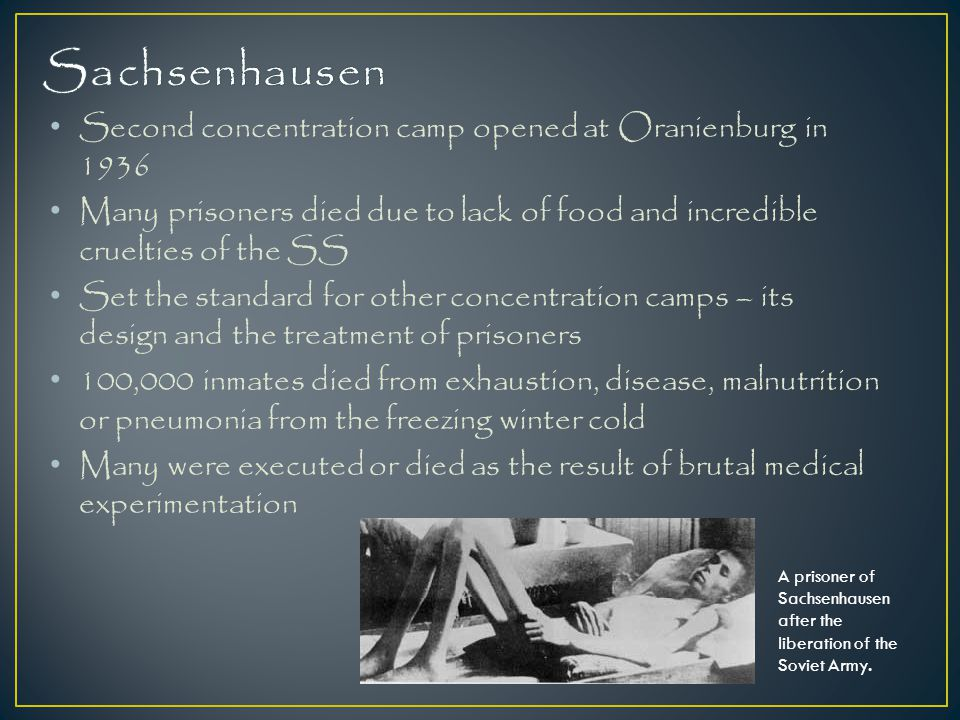 Sachsenhausen Second concentration camp opened at Oranienburg in 1936