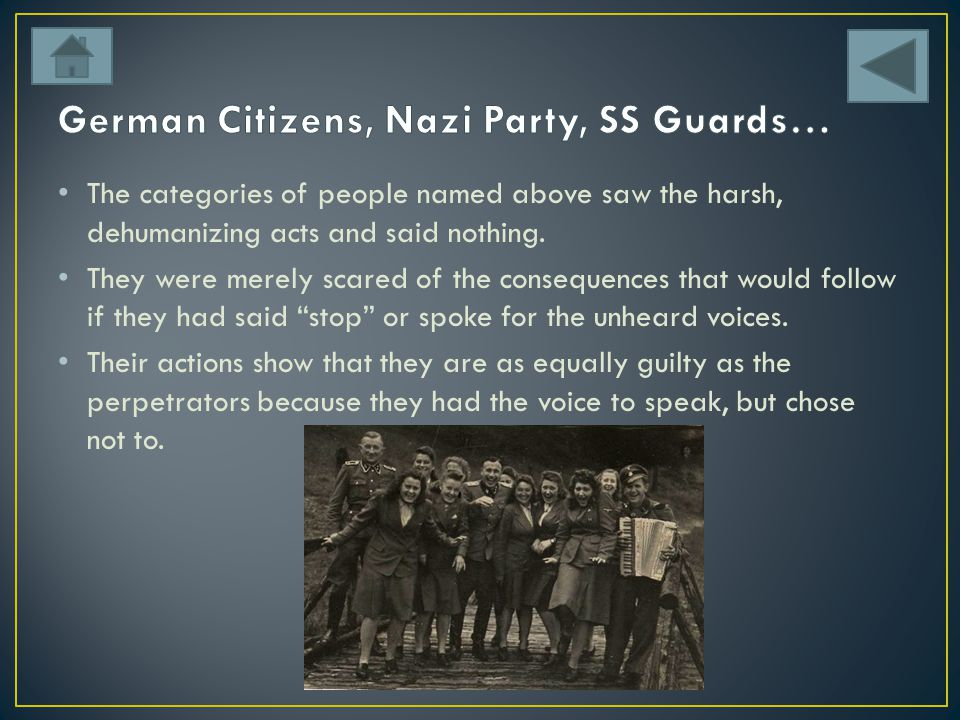 German Citizens, Nazi Party, SS Guards…