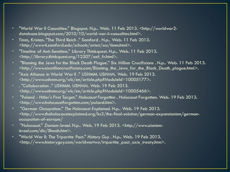 World War II Casualties. Blogspot. N. p. Web. 11 Feb 2013